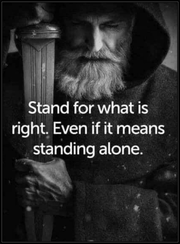 Standing Alone for Truth